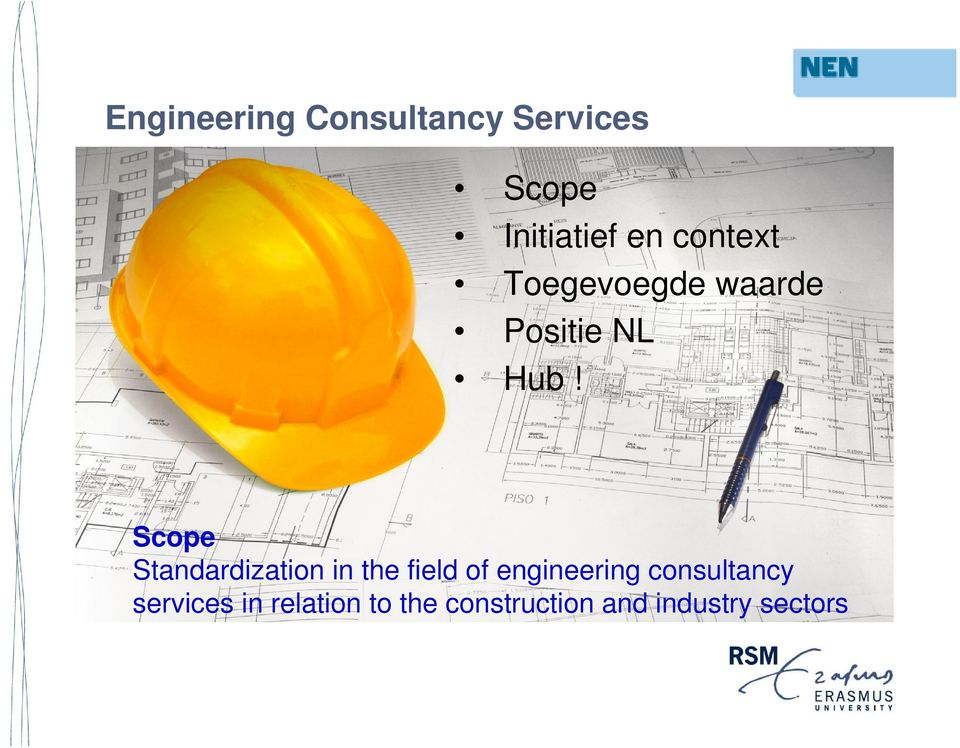 Scope Standardization in the field of engineering