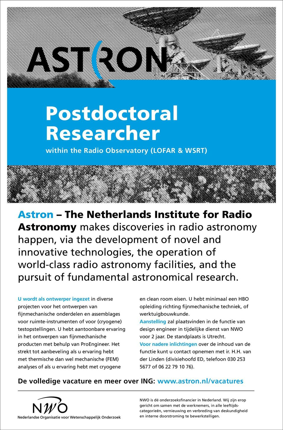 novel and innovative technologies, the operation of world-class radio astronomy facilities, and the