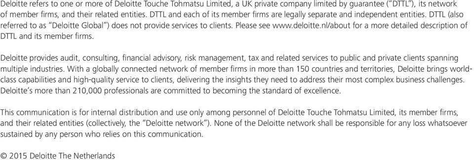 nl/about for a more detailed description of DTTL and its member firms.