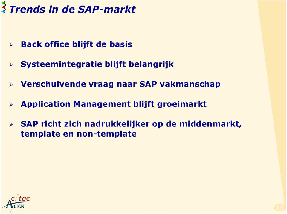 SAP vakmanschap Application Management blijft groeimarkt SAP