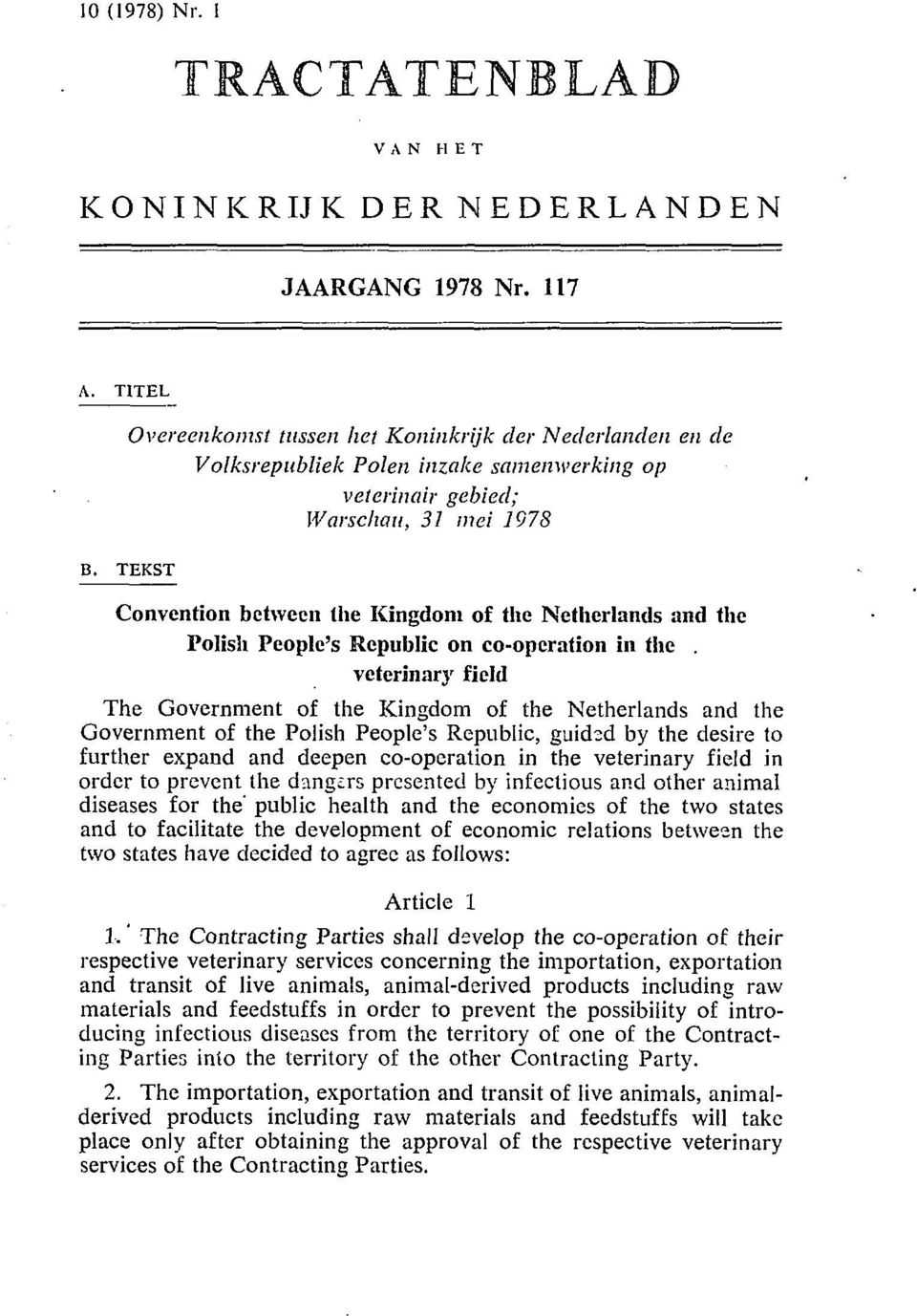 and the Polish People's Republic on co-operation in the.