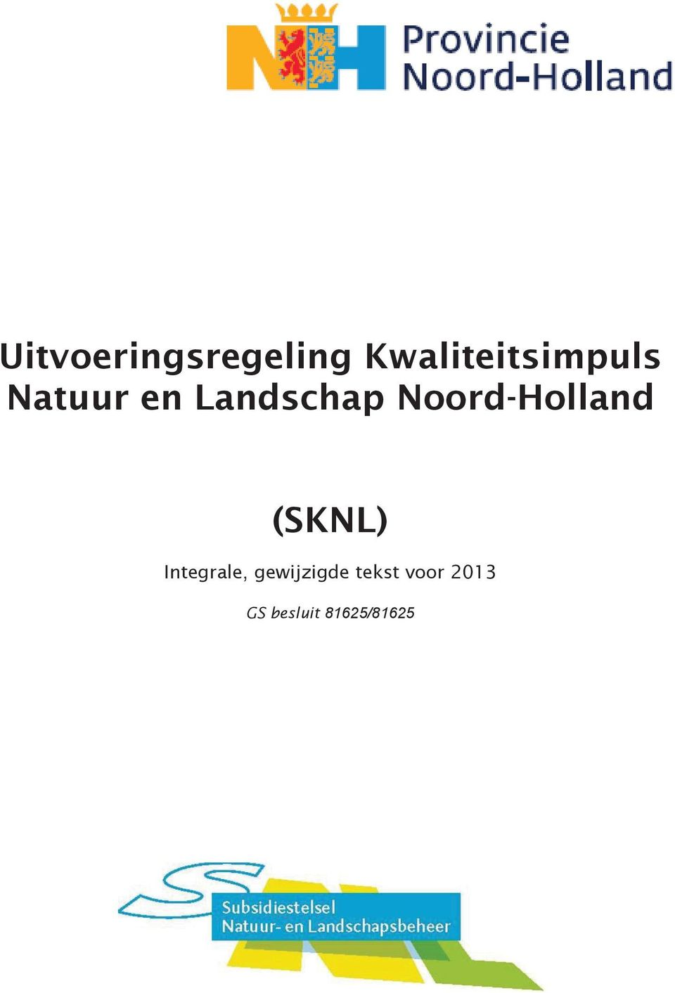 Landschap Noord-Holland (SKNL)