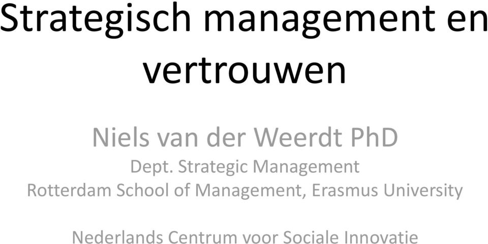 Strategic Management Rotterdam School of