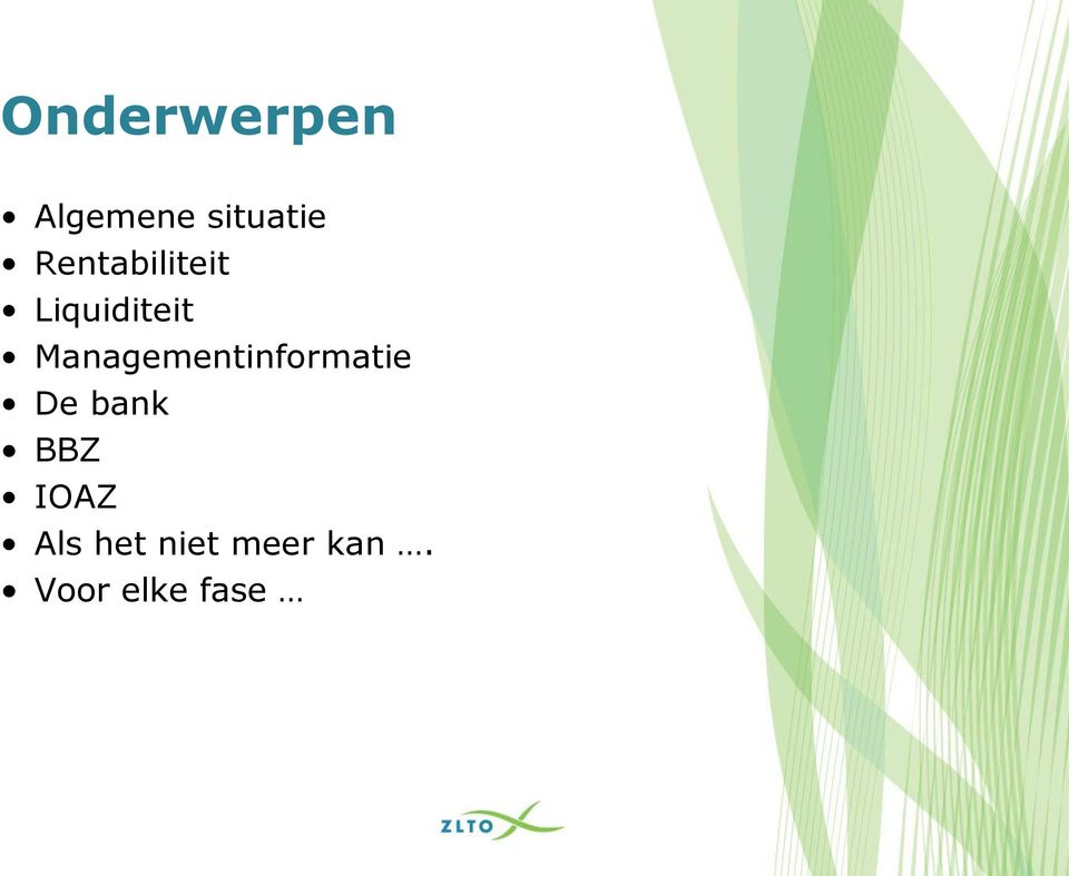 Managementinformatie De bank BBZ