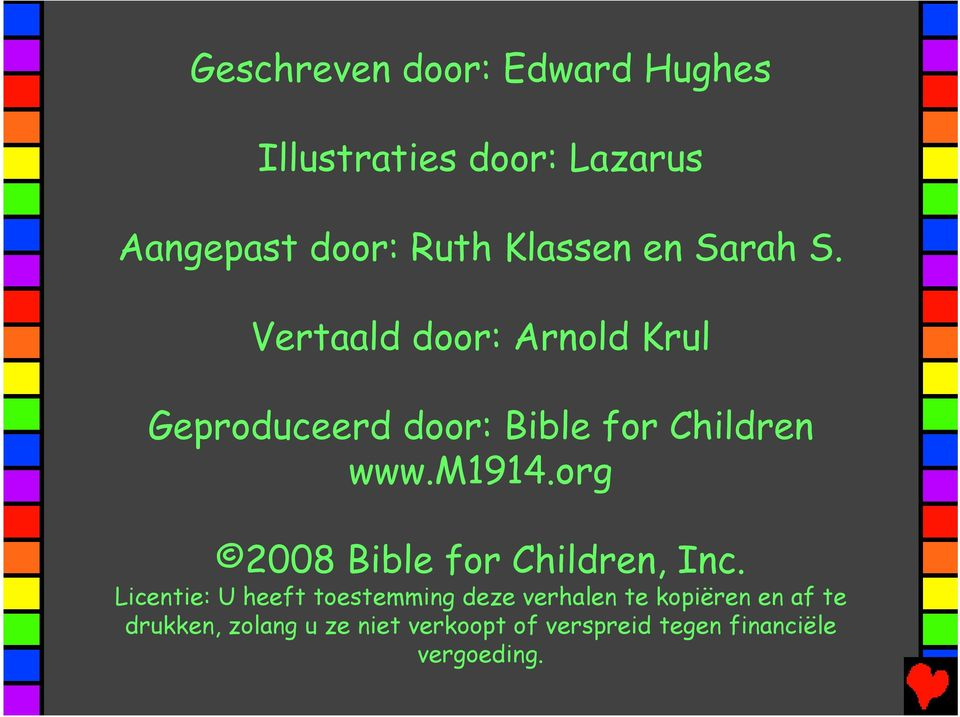 org 2008 Bible for Children, Inc.