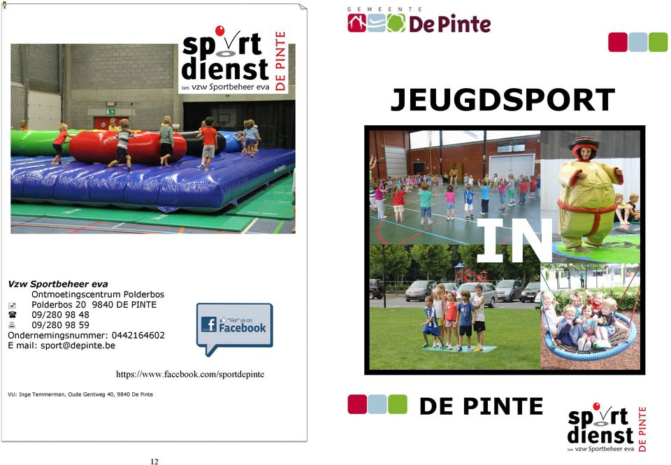 Ondernemingsnummer 0442164602 E mail sport@depinte.be https//www.