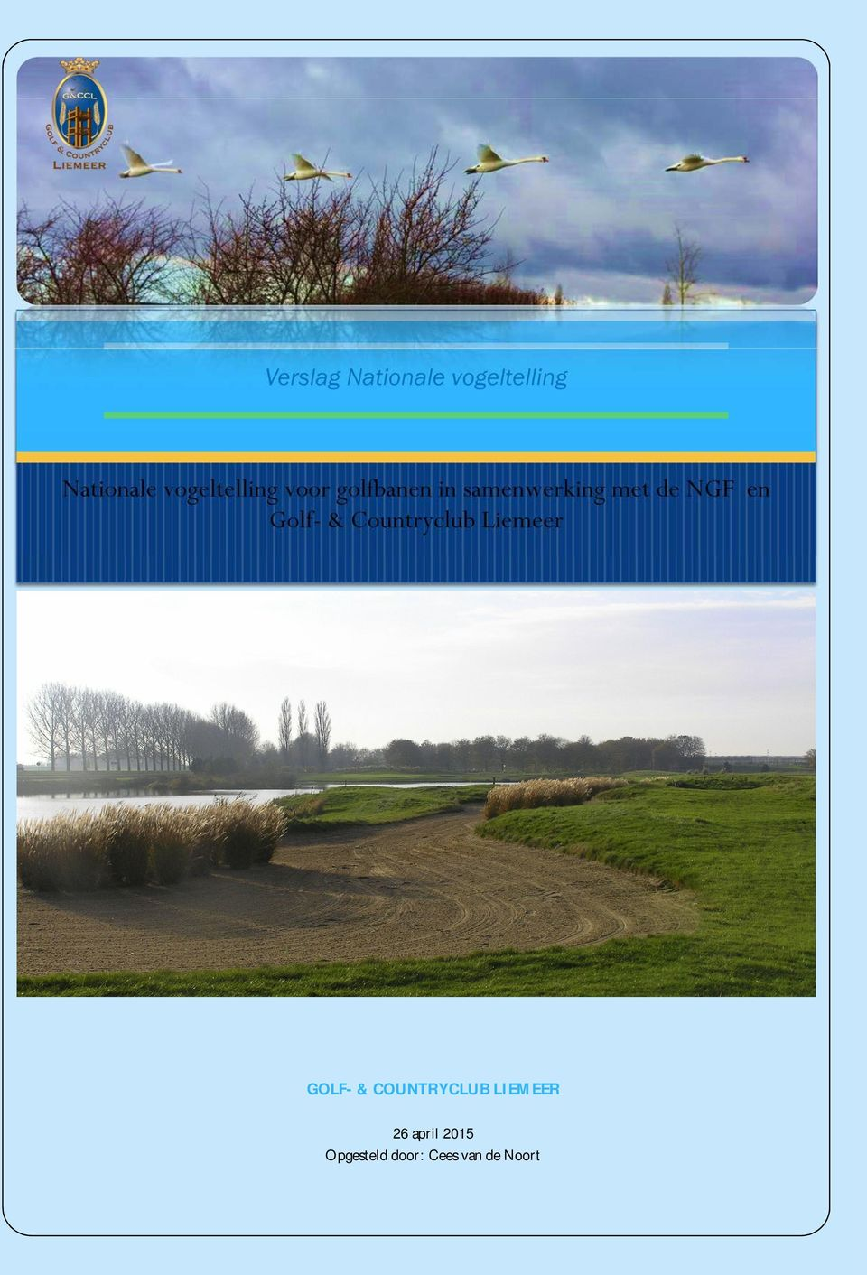 NGF en Golf- & Countryclub Liemeer GOLF- &