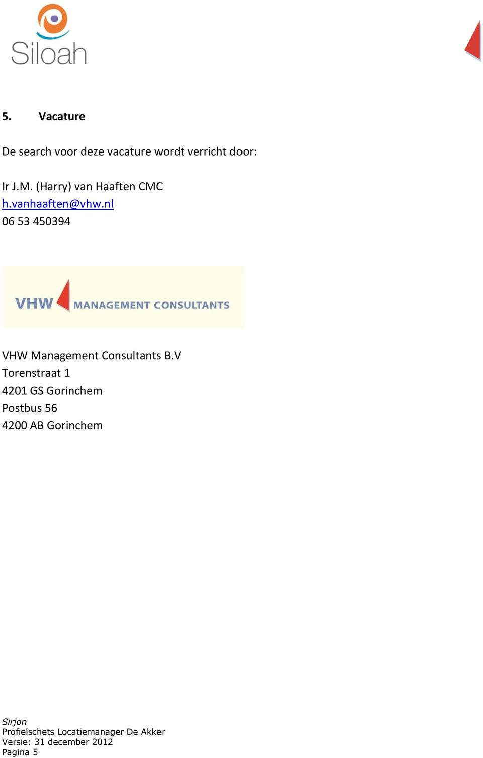 nl 06 53 450394 VHW Management Consultants B.