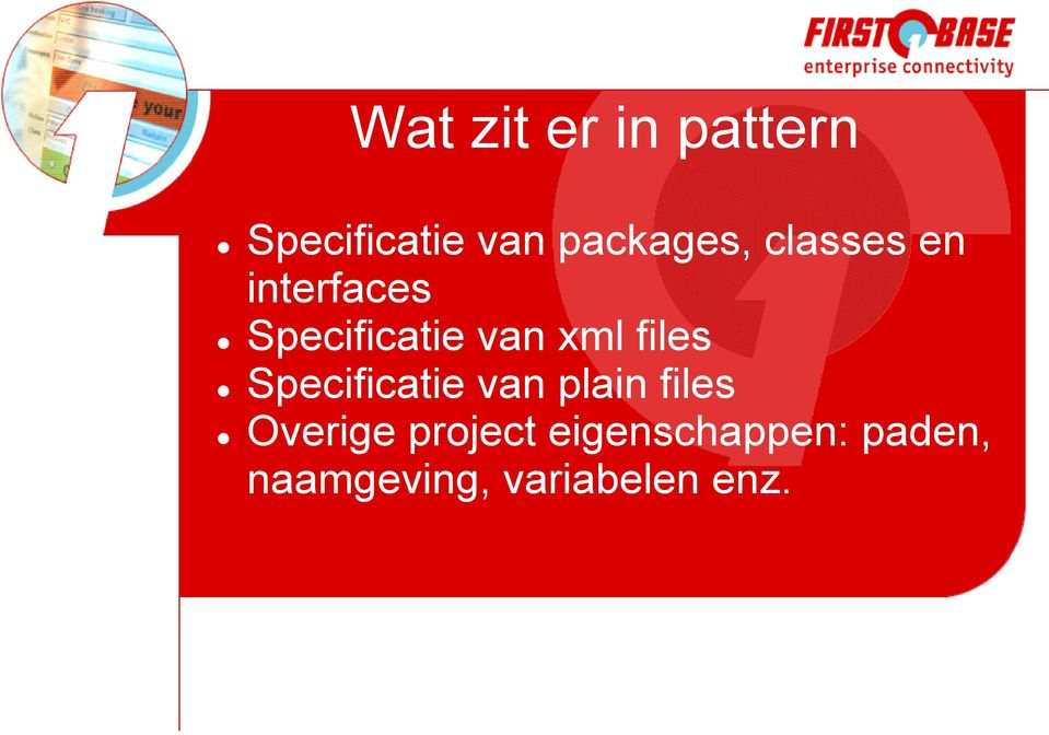 van xml files Specificatie van plain files