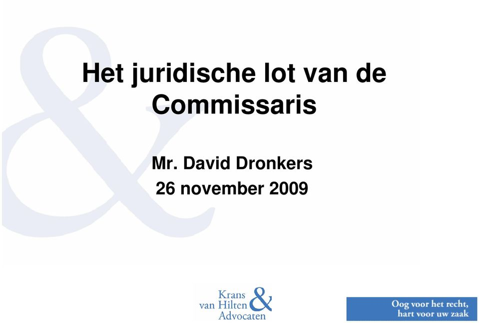 Mr. David Dronkers