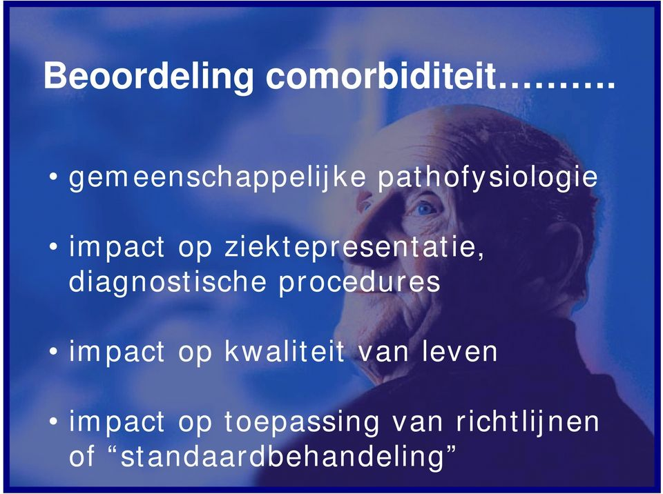 ziektepresentatie, diagnostische procedures impact