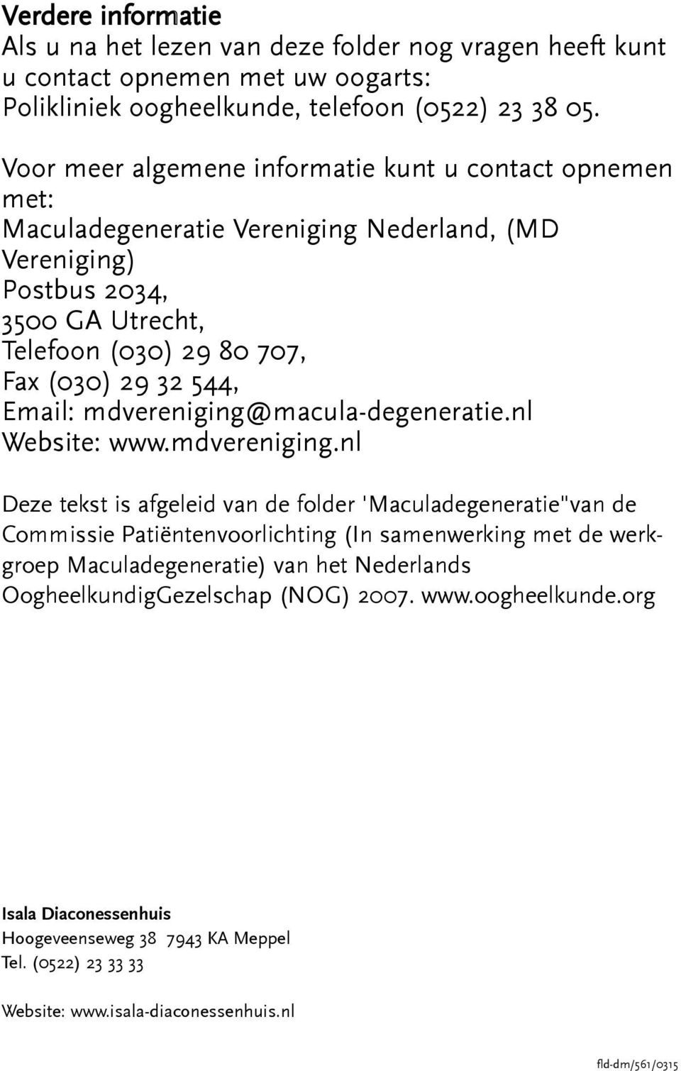 Email: mdvereniging@