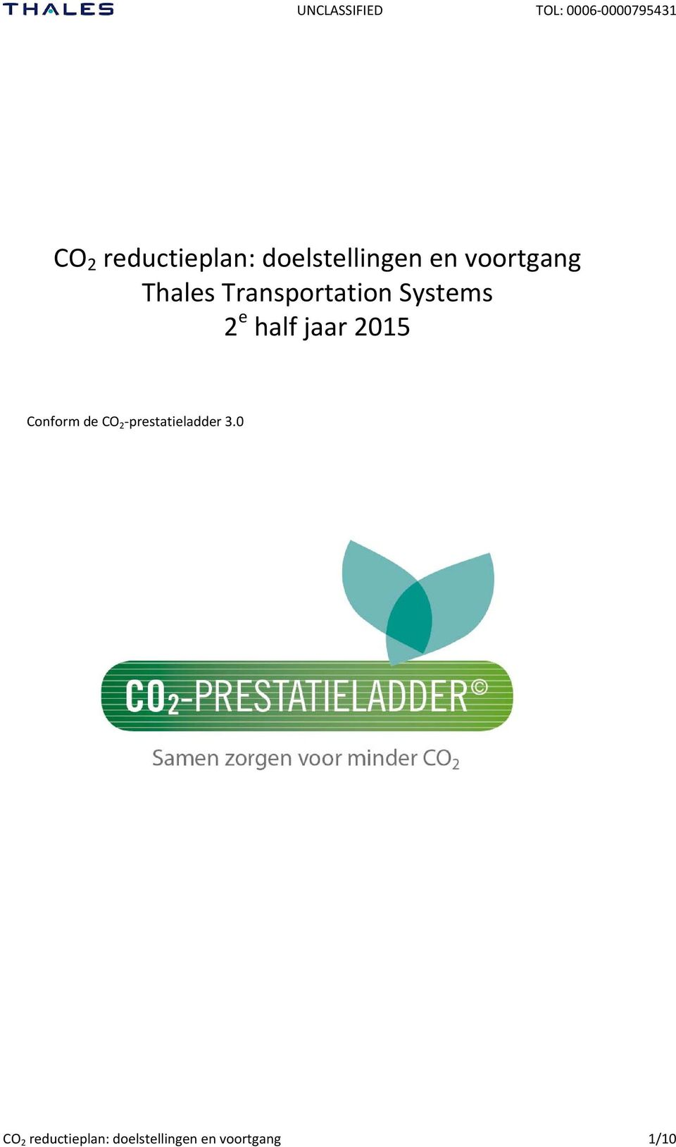 Systems 2 e half jaar 2015 Conform de CO 2