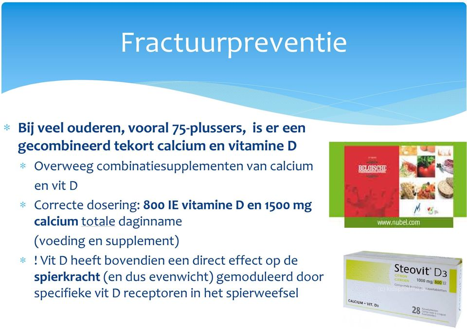 D en 1500 mg calcium totaledaginname (voeding en supplement)!