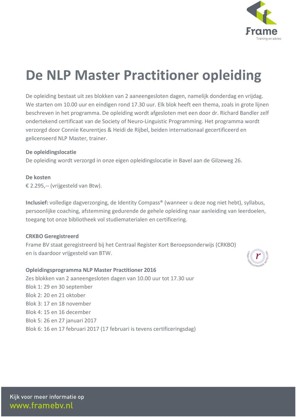 Richard Bandler zelf ondertekend certificaat van de Society of Neuro-Linguistic Programming.