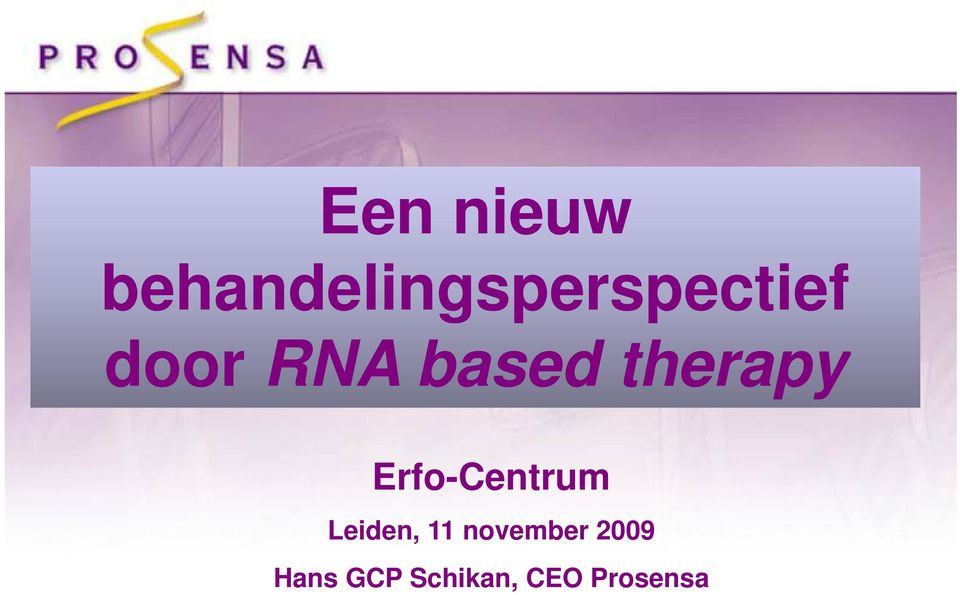 RNA based therapy Erfo-Centrum
