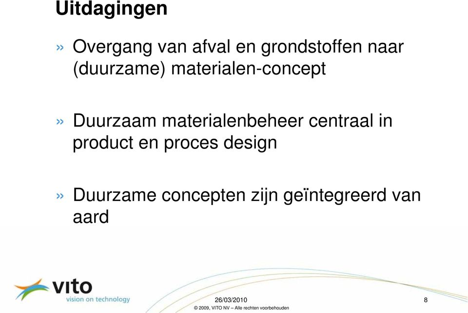 materialenbeheer centraal in product en proces