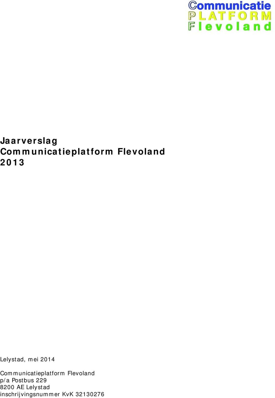 Communicatieplatform Flevoland p/a