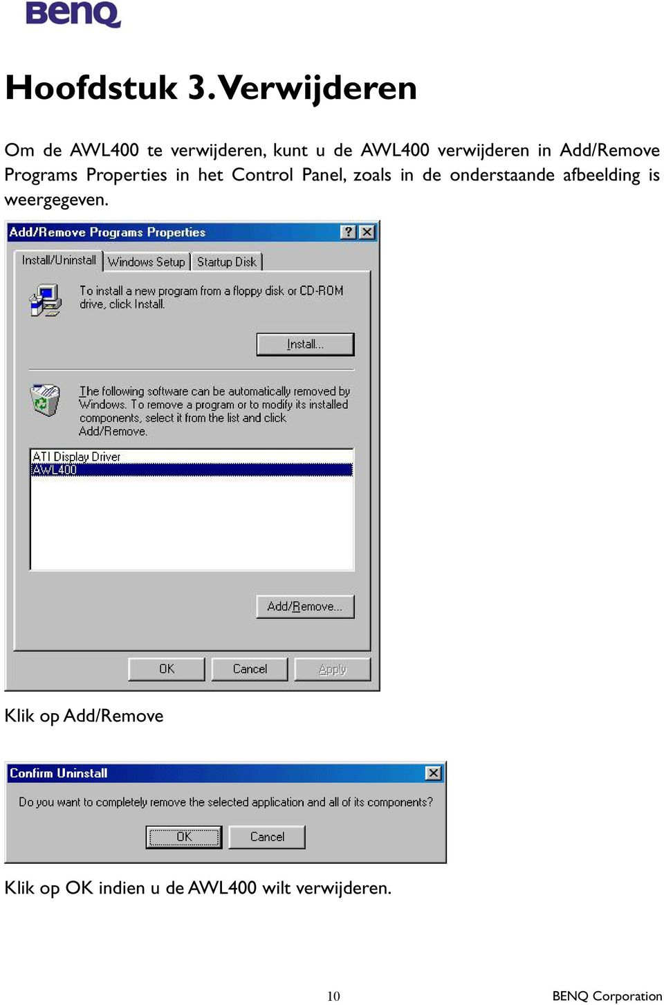 verwijderen in Add/Remove Programs Properties in het Control