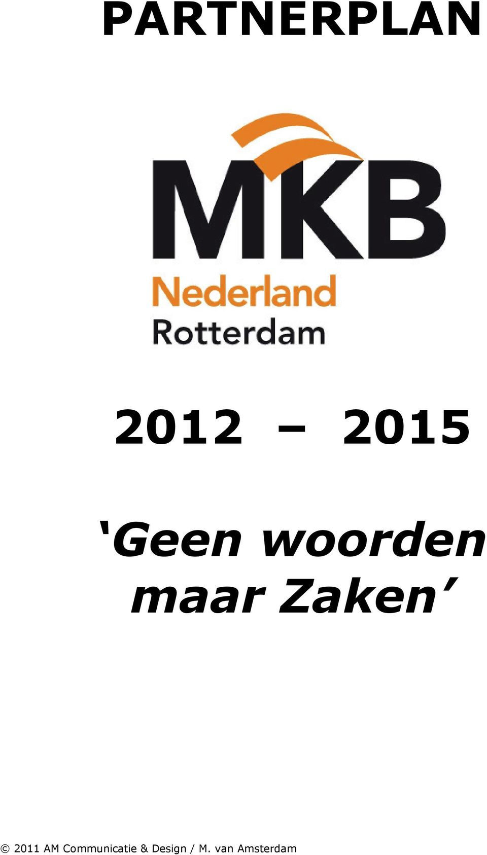 2011 AM Communicatie &