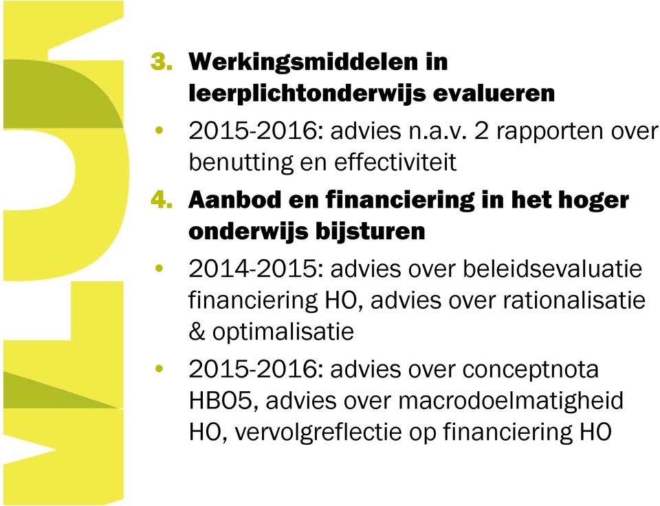 financiering HO, advies over rationalisatie & optimalisatie 2015-2016: advies over conceptnota