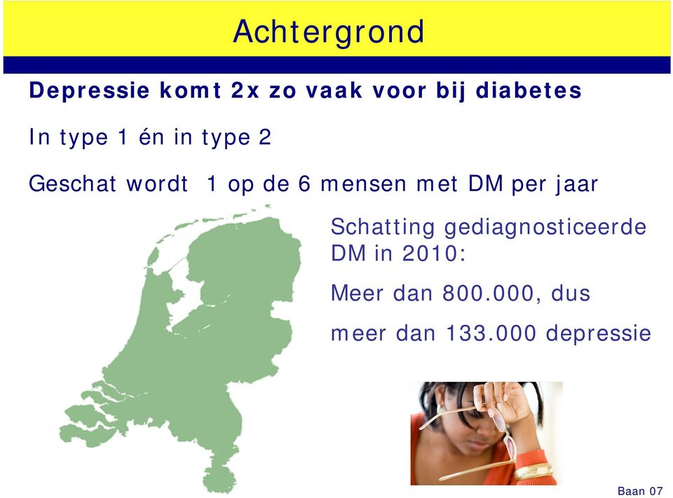 met DM per jaar Schatting gediagnosticeerde DM in 2010: