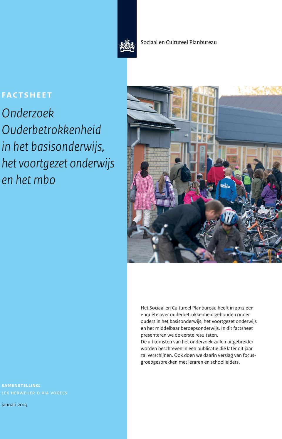 In dit factsheet presenteren we de eerste resultaten.