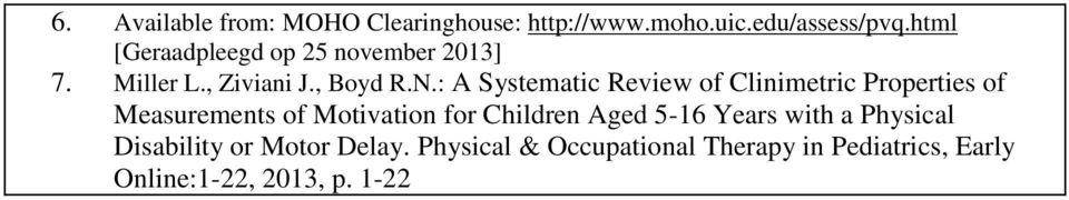 : A Systematic Review of Clinimetric Properties of Measurements of Motivation for Children