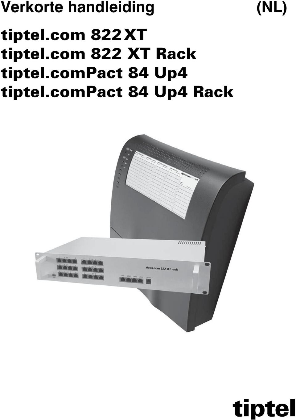 cmpact 84 Up4 tiptel.