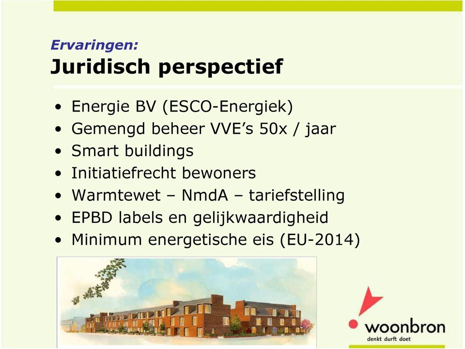 buildings Initiatiefrecht bewoners Warmtewet NmdA