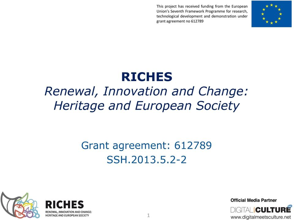 demonstration under grant agreement no 612789 RICHES Renewal,