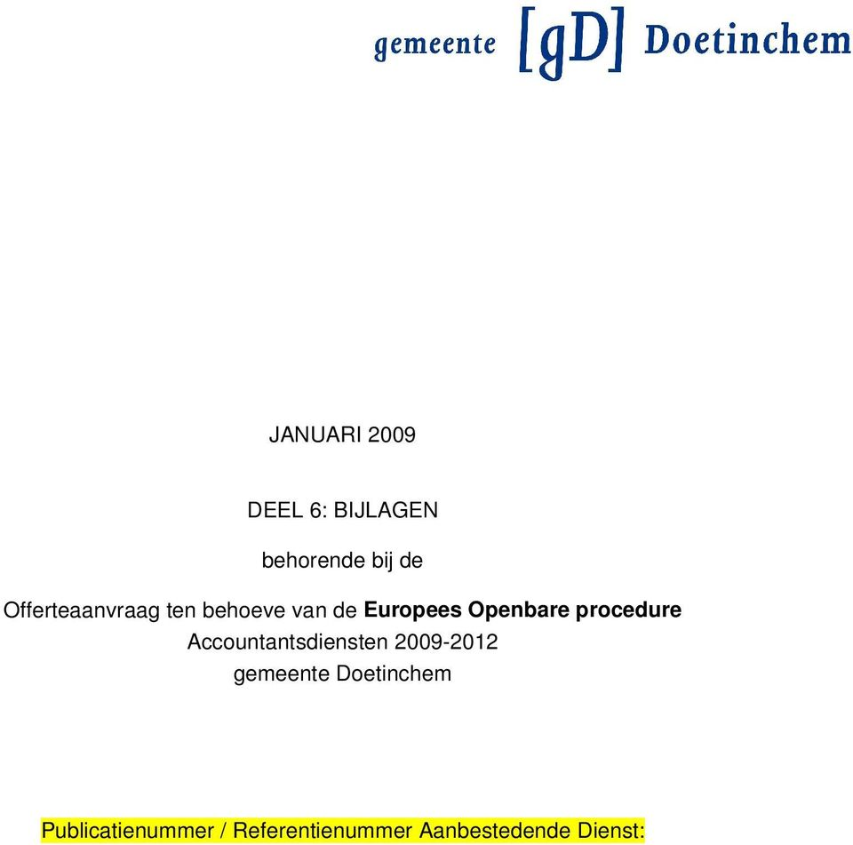procedure Accountantsdiensten 2009-2012 gemeente