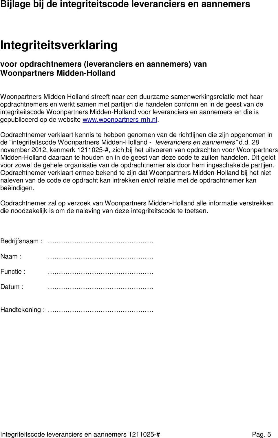 website www.woonpartners-mh.nl. Opdr