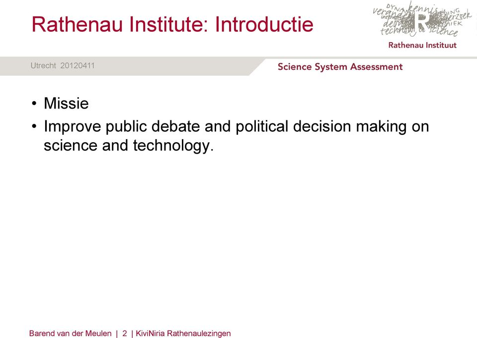 decision making on science and technology.