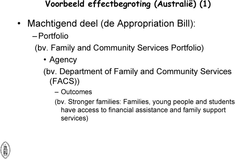 Department of Family and Community Services (FACS)) Outcomes (bv.