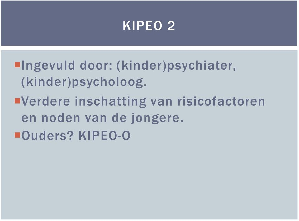 (kinder)psycholoog.