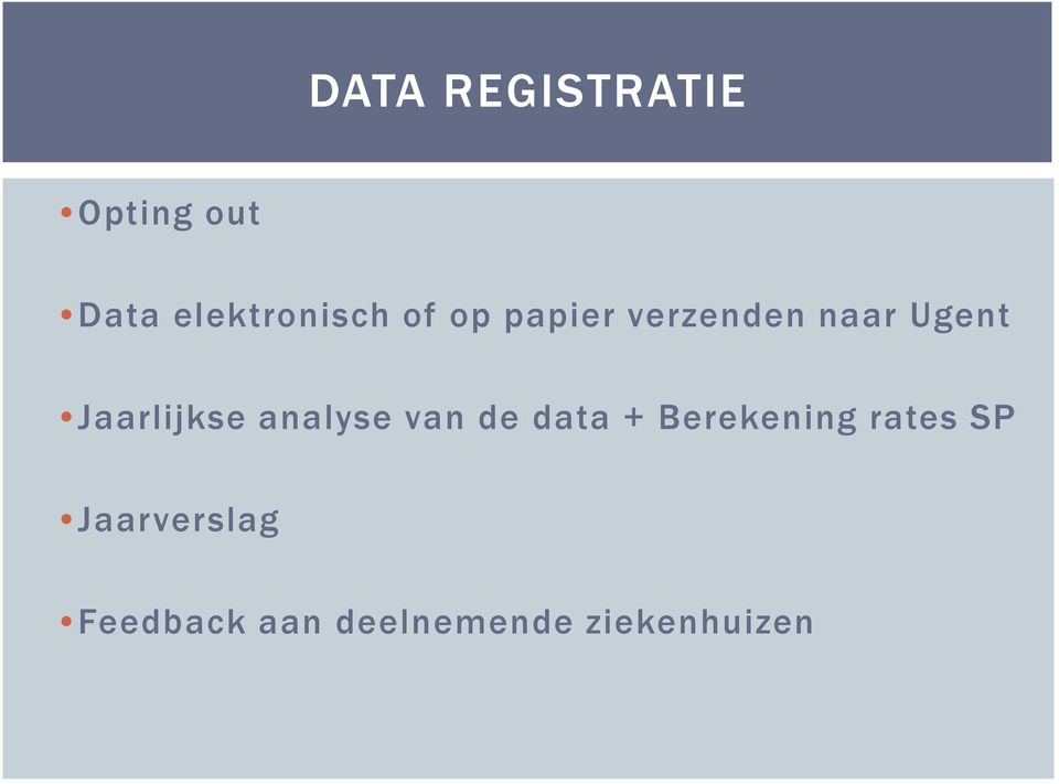 analyse van de data + Berekening rates SP