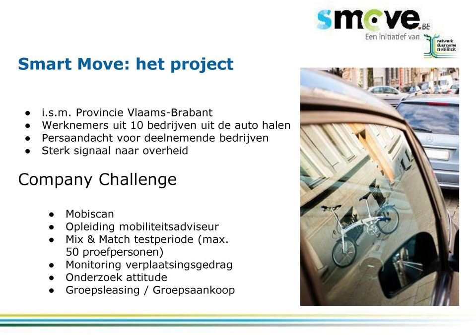 Company Challenge Mobiscan Opleiding mobiliteitsadviseur Mix & Match testperiode (max.
