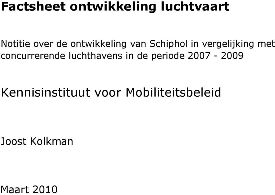 luchthavens in de periode 2007-2009