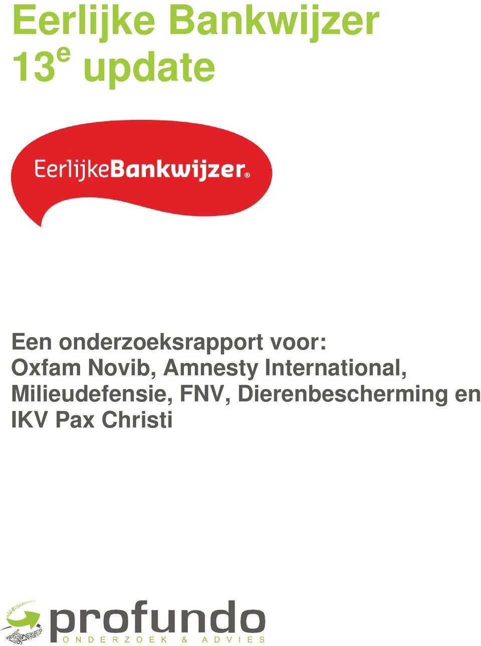 Amnesty International, Milieudefensie,