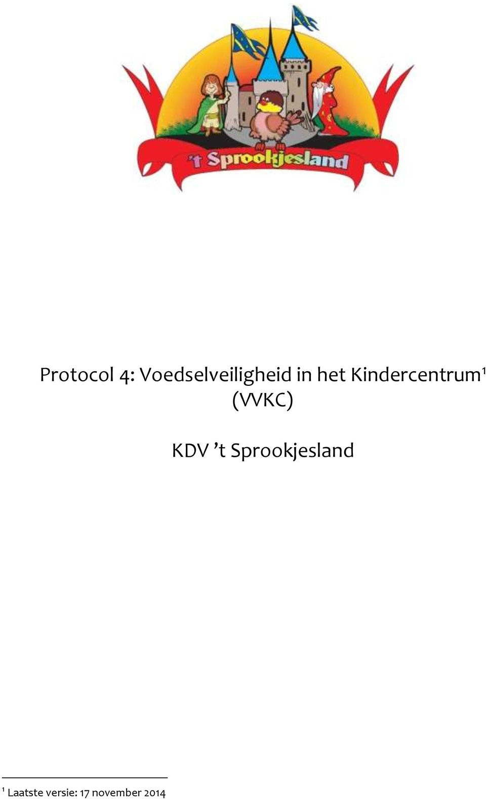Kindercentrum 1 (VVKC) KDV t