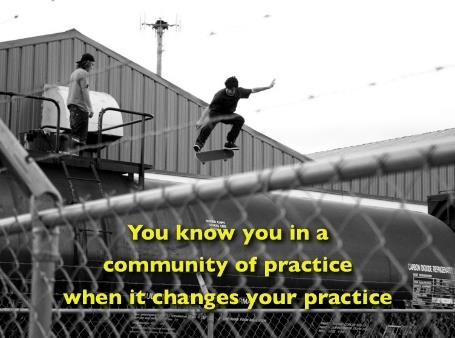IPOS community of practice You know you are in a community of practice when it changes your practice Het