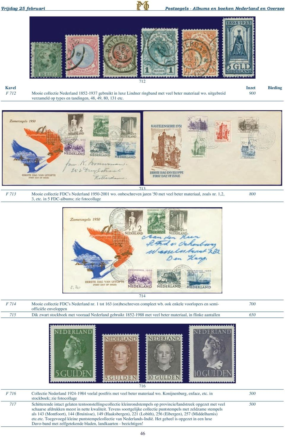in 5 FDC-albums; zie fotocollage 800 714 F 714 Mooie collectie FDC's Nederland nr. 1 tot 163 (on)beschreven compleet wb.