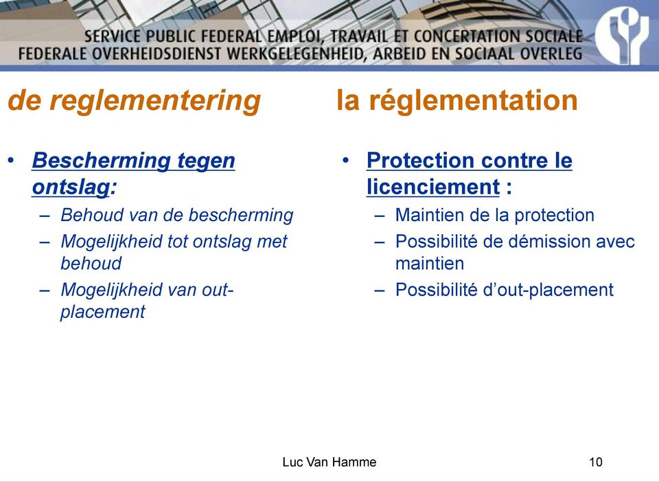 outplacement Protection contre le licenciement : Maintien de la protection