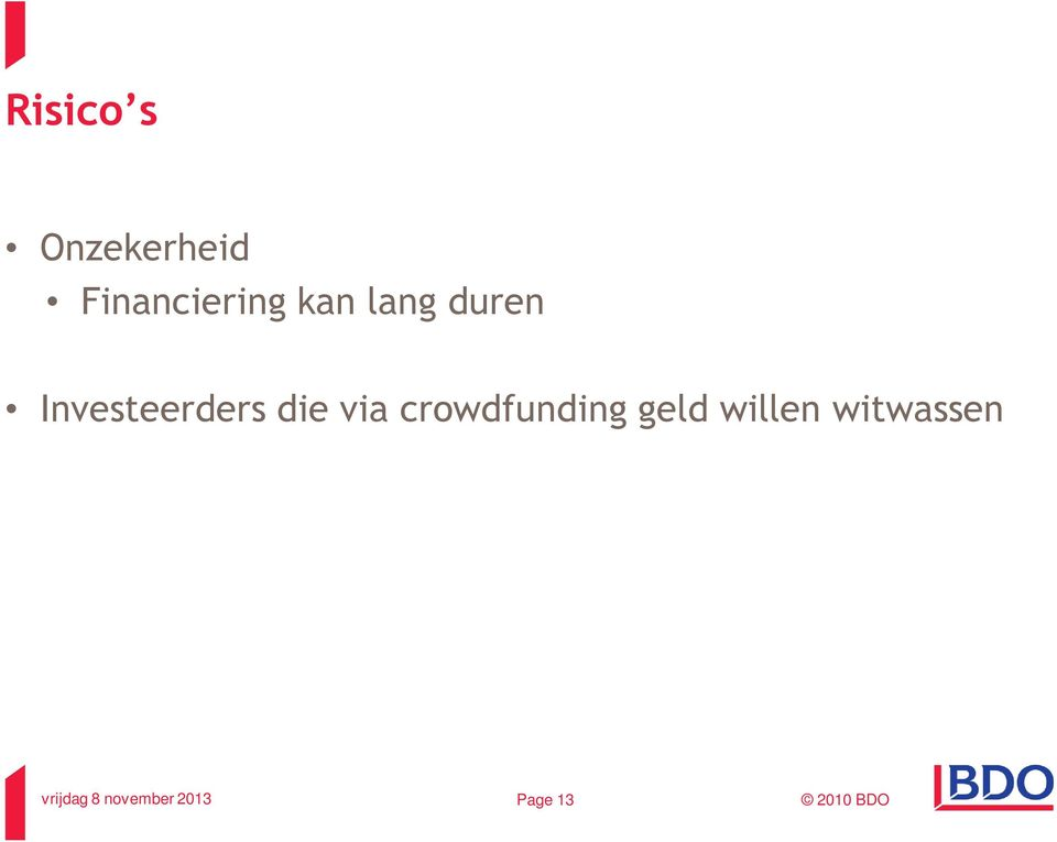 Investeerders die via