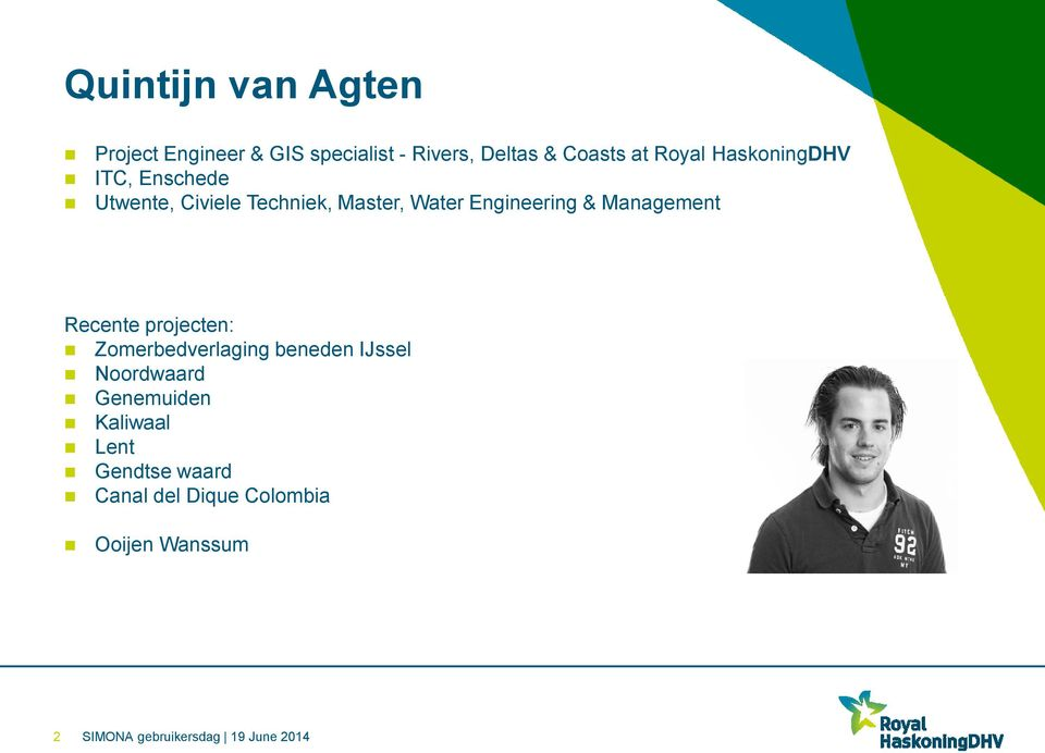 Engineering & Management Recente projecten: Zomerbedverlaging beneden IJssel