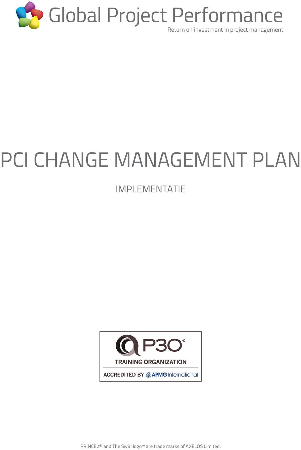 PLAN IMPLEMENTATIE PRINCE2 and The