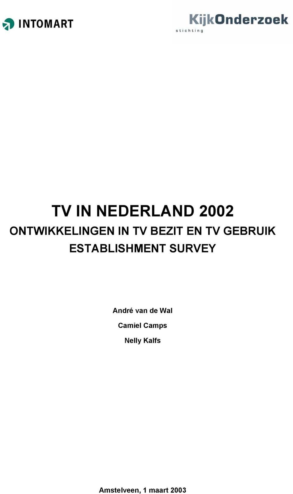 ESTABLISHMENT SURVEY André van de Wal