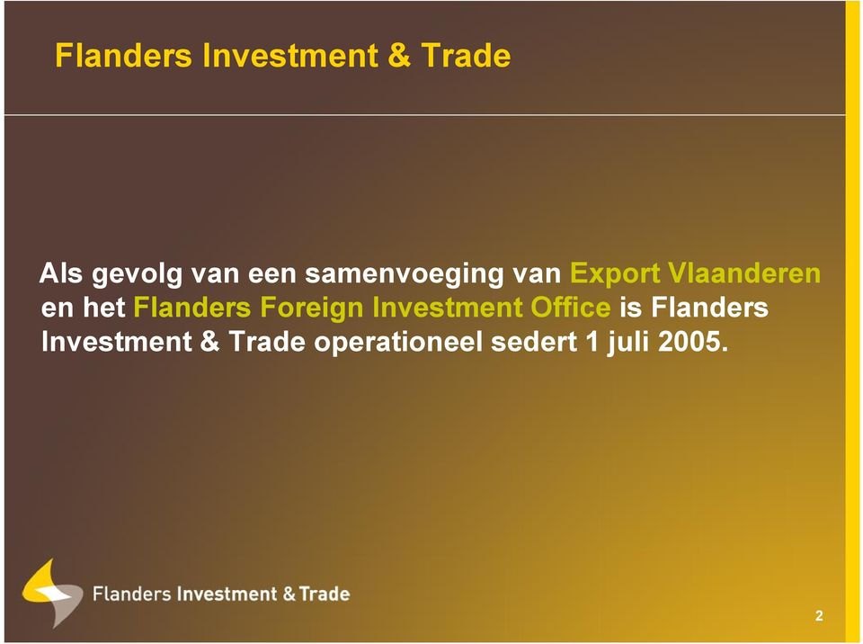 Flanders Foreign Investment Office is Flanders