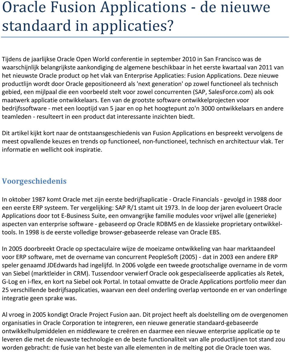 nieuwste Oracle product op het vlak van Enterprise Applicaties: Fusion Applications.